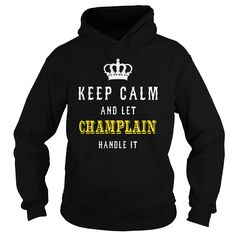 KEEP CALM AND LET CHAMPLAIN HANDLE IT #gift #ideas #Popular #Everything #Videos #Shop #Animals #pets #Architecture #Art #Cars #motorcycles #Celebrities #DIY #crafts #Design #Education #Entertainment #Food #drink #Gardening #Geek #Hair #beauty #Health #fitness #History #Holidays #events #Home decor #Humor #Illustrations #posters #Kids #parenting #Men #Outdoors #Photography #Products #Quotes #Science #nature #Sports #Tattoos #Technology #Travel #Weddings #Women