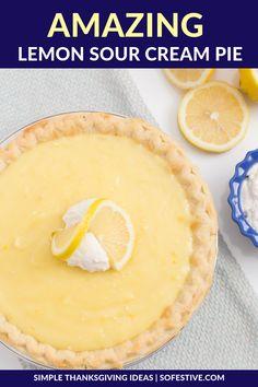 best lemon sour cream pie recipe- thanksgiving pie recipe ideas Craving a lemon pie? This amazing Lemon Sour Cream Pie that is simple to make and the flavors are delightful. Creamy, a bit sour, a bit sweet= best pie ever Easy Pie Recipes, Cream Pie Recipes, Lemon Recipes, Baking Recipes, Simple Recipes, Recipes With Sour Cream, Sour Cream Lemon Pie Recipe, Lemon Cream Pies, Best Lemon Pie Recipe