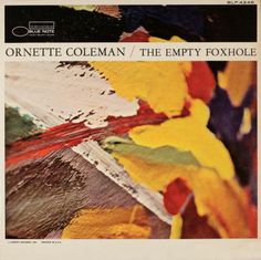 Ornette Coleman The Empty Foxhole Blue Note Record Cover