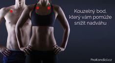 Kouzelný bod, který vám pomůže snížit nadváhu | ProKondici.cz
