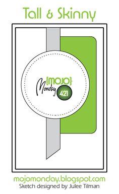 Mojo Monday 421 Card Sketch Sketch designed by Julee Tilman #mojomonday #vervestamps #cardsketches #sketchchallenge