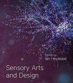 Sensory Arts And Design (Sensory Studies Series) PDF