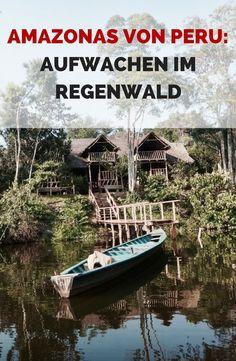 AMAZONAS VON PERU: AUFWACHEN IM REGENWALD