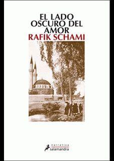 RAFIK SCHAMI: El lado oscuro del amor