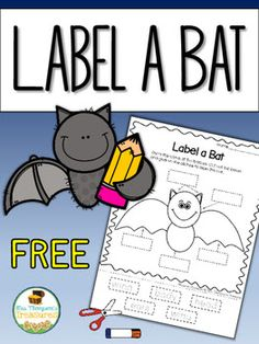 Free Label a Bat Printable   This cute labeling activity is perfect to add to your unit on bats to pair with a writing activity or just for some fun around Halloween! Students will trace the words then cut them out and glue them in the correct spot to label the bat.  Click HERE for the free download!  bat activities bats Halloween k-1 Labeling Mrs. Thompson's Treasures October