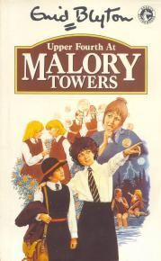 Upper Fourth at Malory Towers by Enid Blyton