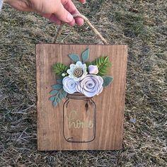 Made to order Wood Felt Floral Mason Jar Sign