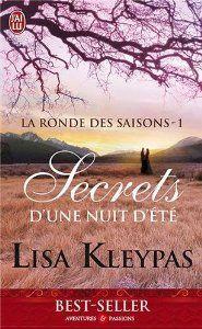 La ronde des saisons, Tome 1 : Secrets d'une nuit d'été: Amazon.fr: Lisa Kleypas, Edwige Hennebelle: Livres