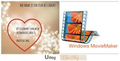 ElsaRblog: Hoe maak je een film met windows live Movie Maker, cadeau (uitleg)