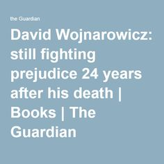 David Wojnarowicz: still fighting prejudice 24 years after his death | Books | The Guardian
