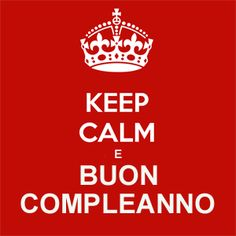 1000 images about verjaardag on pinterest happy for Immagini di keep calm