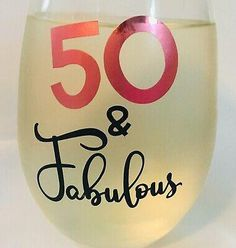Fifty and Fabulous Wine Glass, Fiftieth Birthday, Birthday, Birthday Gift Wine Barrels For Sale, Wine Sale, Wine Bottle Corks, Wine Bottle Opener, Large Wine Glass, Wooden Wine Boxes, Wine Photography, Wine Gift Baskets, Red Wine Glasses