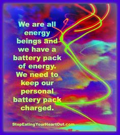 Is Your Battery Charged? http://stopeatingyourheartout.com/2013/is-your-battery-charged/