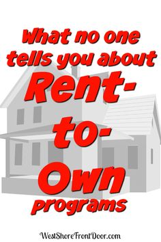 Is a Rent-to-Own program right for you? Read this first.