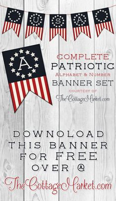 Free Printable Patriotic Banner Set - Perfect for Fourth of July!