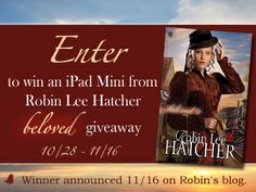 "Enter to win an iPad Mini in Celebration of Robin Lee Hatcher's new novel, ""Beloved."" Liza Curtis Higgs says, ""You will love Beloved!"". Diana is ready to begin a new chapter in her life�until the husband she believed dead reappears at her engagement party."