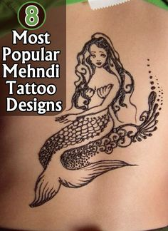 Mehndi Tattoo Designs : If you want to go for a mehndi tattoo we have some cool designs to show you all