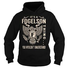 Its a FOGELSON Thing You Wouldnt Understand - Last Name, Surname T-Shirt (Eagle)