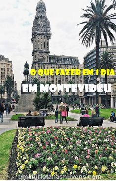 Things to do in Montevideo in the winter: full 1 day itinerary O que fazer em Montevidéu no inverno: roteiro completo de 1 dia Practical tips on what to do on a day trip to the capital of Uruguay during the winter. Montevideo, Places Around The World, Around The Worlds, Puerto Iguazu, Places To Travel, Places To Visit, Stuff To Do, Things To Do, Cruises