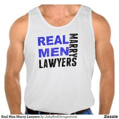 Real Men Marry Lawyers Tank Top Tank Tops