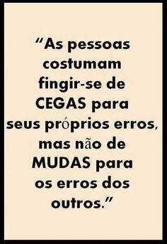 ❤ Cegas e mudas More Than Words, Some Words, Words Quotes, Life Quotes, Sayings, Favorite Quotes, Best Quotes, Inspirational Quotes, Positivity