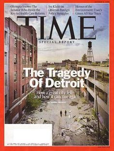 detroit's decline images | ... of Time magazine featuring 'The Tragedy of Detroit' on the cover