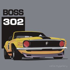 Ford Mustang Boss 302 by velocitygallery Ford Mustang Boss, Mustang Cobra, Car Illustration, Weird Cars, Automobile, Car Posters, Pony Car, Car Drawings, Automotive Art
