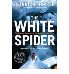 A classic of mountaineering literature, this is the story of the harrowing first ascent of the North Face of the Eiger, the most legendary and terrifying climb in history.