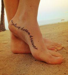"PLACEMENT!  <3  ""Explore, Dream, Discover""  Foot Tattoo  https://thetattoopill.com"