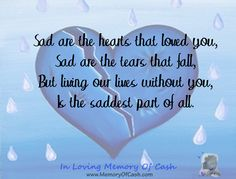 Sad are the hearts that loved you, Sad are the tears that fall, But living our lives without you, Is the saddest part of all. { babyloss miscarriage stillbirth bereavement missyou memorial keepsake memory funeral angel cherub pregnancy baby infantloss son daughter child unconditionallove heldyourwholeLife BreakTheSilence SayItOutLoud religion heaven inlovingmemory pregnancyandinfantloss stillloved angelbaby quotes quoteoftheday lifequotes inspiration }