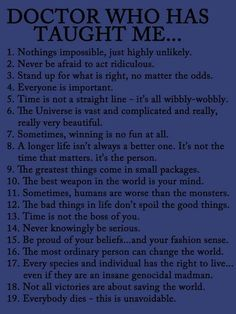 Doctor Who has taught me...