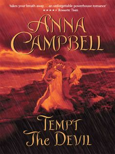 Buy Tempt the Devil by Anna Campbell and Read this Book on Kobo's Free Apps. Discover Kobo's Vast Collection of Ebooks and Audiobooks Today - Over 4 Million Titles! Historical Romance Novels, Romance Novel Covers, Stunning Wedding Dresses, Colored Wedding Dresses, Rustic Wedding Photos, Wedding Ideas, Anna Campbell Bridal, Romantic Weddings, Devil
