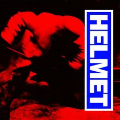 7. Helmet:  Meantime (1992)