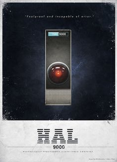 HAL 9000 Advertisment -- A vintage mock ad for the HAL 9000 computer. Even though HAL was not meant to be a play on IBM
