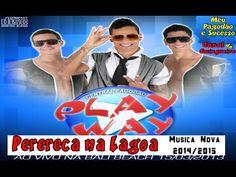 Banda Play Way - Perereca na Lagoa - Nova 2014/2015
