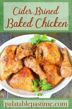 Cider Brined Baked Chicken with cider made from dried apples and spices makes a moist, flavorful yet simple to roast chicken. #FallFlavors @republicoftea @dixiecrystals