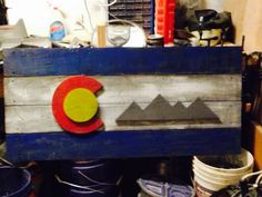 Rustic painted Colorado flag sign I made.