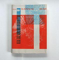 fritz müller:  im anfang war die zahl    büchergilde gutenberg, zürich, 1953  printer: genossenschaftsdruckerei zürich  size: 24 x 17 cm  designer: richard paul lohse (jacket)