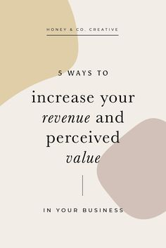 Check out my blog post on my top 5 tips to increase your perceived value and revenue as a small business owner. #branddesigner #brandstrategy #brandingdesign Small Business Resources, Business Advice, Online Business, Business Branding, Business Design, Creative Business, Honey And Co, Time Management Tips, Brand Management
