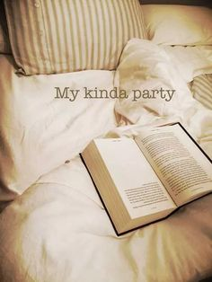 My Kinda party - reading in bed!
