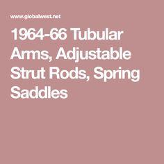 1964-66 Tubular Arms, Adjustable Strut Rods, Spring Saddles
