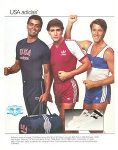 Vintage Adidas ad (this is the gold standard of 80's running gear - men in shorty running shorts that are shorter and tighter than MY shorty running shorts).