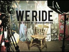 We Ride - The Story Of Snowboarding (Trailer) because we ride, we dream, we live !