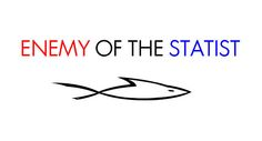 Read: Enemy of the Statist: Christ-Centered Liberty vs. Man-Centered Tyranny http://www.firebreathingchristian.com/archives/3351