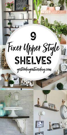 9 Fixer Upper Style Shelves: Great options for fixer upper style shelving in your home. fixer upper | shelves | modern farmhouse | home | decor | decorating