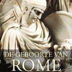 Rome: het ontstaan van een megarijk - Boeken - Rubrieken    Geschiedenis Beleven