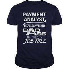 (Tshirt Fashion) PAYMENT ANALYST BADASS T4 [Tshirt design] Hoodies