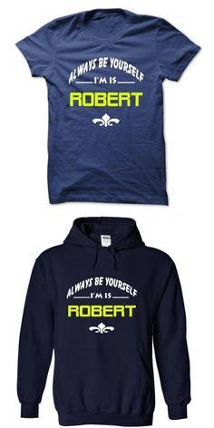 9667e49a Always Be Yourself Im Is Robert Robert Griffin Iii T Shirt #robert #crumb #