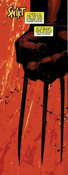 Snikt! by Chris Bachalo.  I've been saying for years that every time Wolverine goes Snikt, there should be a splatter of blood spraying out as his claws rip through his skin, but everyone argues that he heals too quickly for that.  Baloney!!!  I'm happy to see Chris Bachalo agrees and has included some spray in this image.