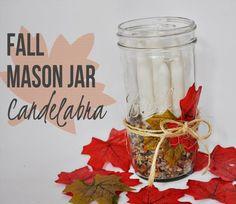Mason Jar Craft: Fall Candelabra  #MasonJarCrafts #DIY